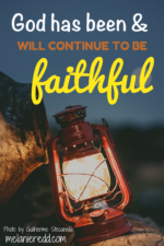 God has been & will continue to be faithful