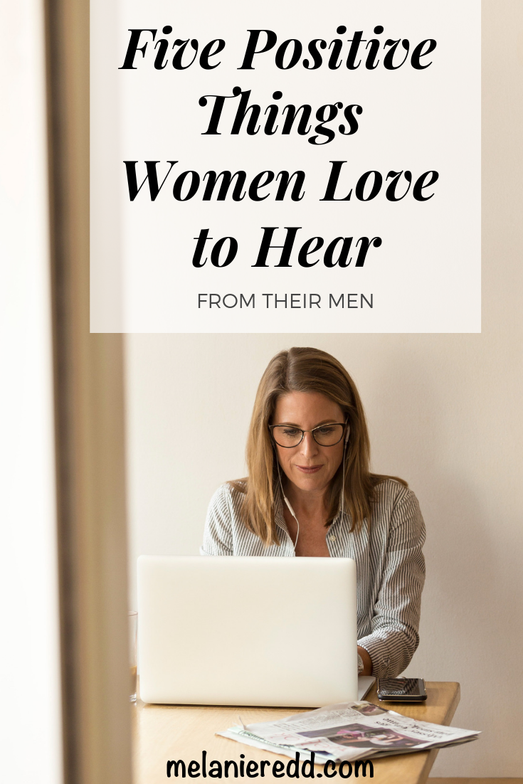 To love what hear ladies What women