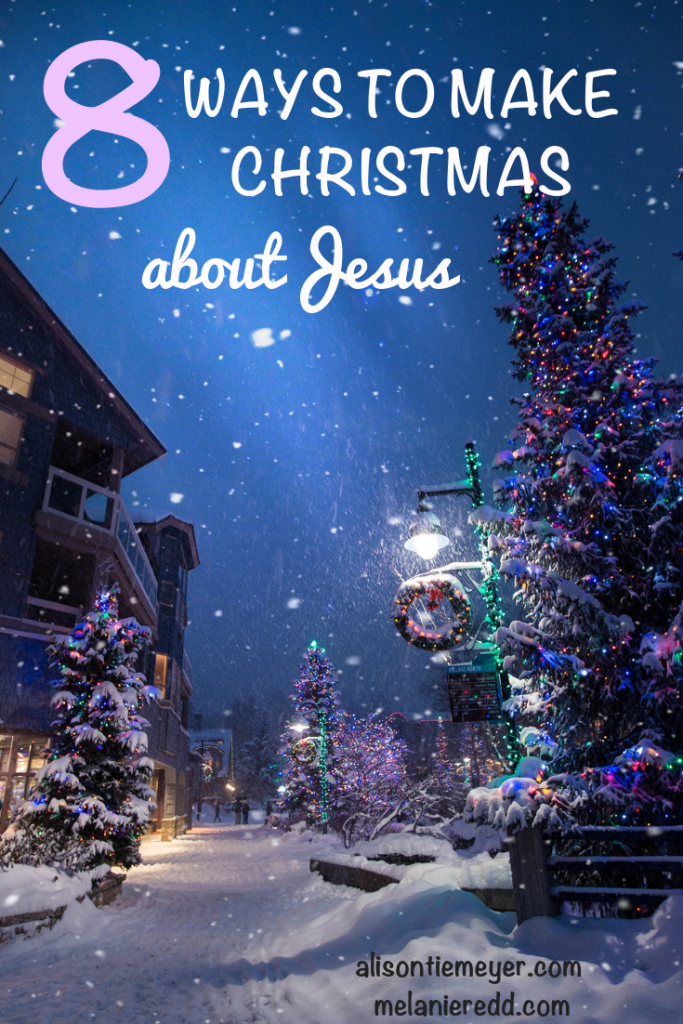 """""""Jesus is the reason for the season."""" We hear that phrase everywhere, don't we? Here are 8 ways we can truly make Christmas about Jesus. #Jesus #Christmas #hopeatChristmas"""