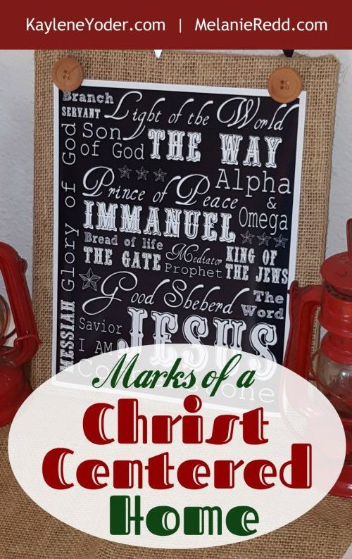 Marks of a Christ Centered Home. #home #Christcentered #marksofhome #goodhome #parenting #Christmas