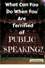 What Can You Do When You Are Terrified of Public Speaking?