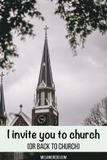 I invite you to church (or back to church)
