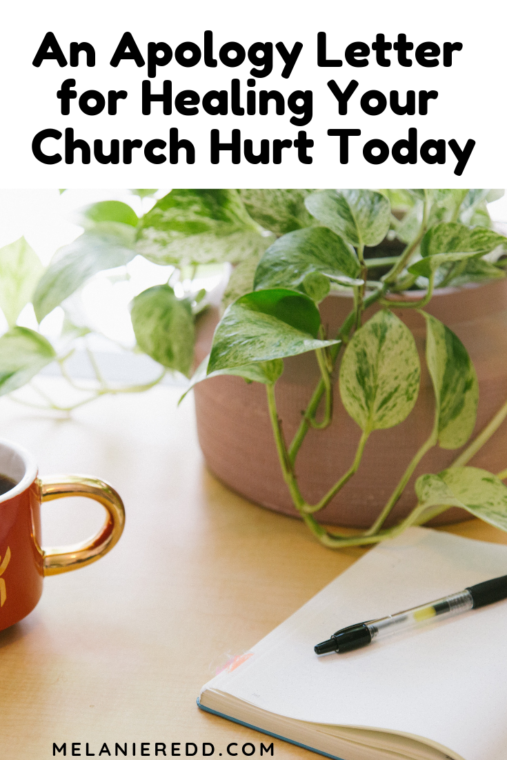 Church hurt is real. And, likely you have been hurt by the church, or someone in it. So here is an apology letter for healing your church hurt today. #churchhurt #church #findfreedom #letitgo