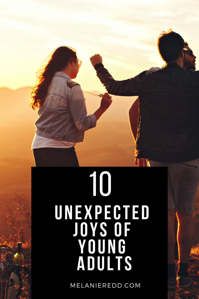 Do you have young adult children? Have you discovered the joys that come with this age? Here are 10 Unexpected JOYS of Young Adults. #youngadults #parenting #prayforyoungadults #prayforyourkids