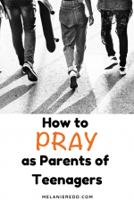 How to Pray as Parents of Teenagers