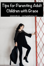 Tips for Parenting Adult Children with Grace