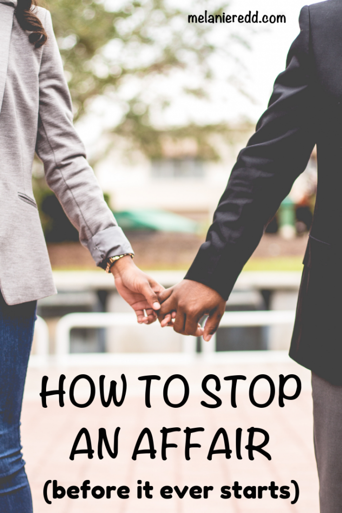 Temptations abound. All of us face opportunities to be unfaithful. But there are ways to overcome. Learn how to stop an affair before it ever begins. #affair #avoidaffair #marriage #relationships #cheating