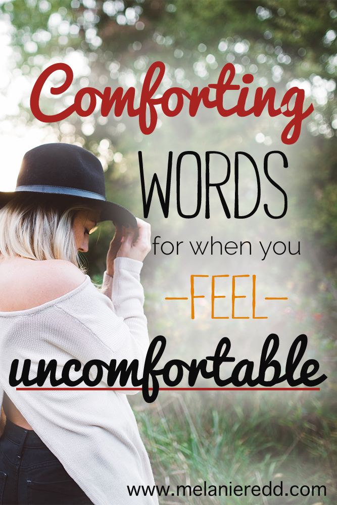 Sometimes in life, we can feel really uncomfortable! Situations, people, and issues can leave us feeling awkward. Here are some quotes, Bible verses, and powerful words to offer comfort. Why not take a moment to read a few?