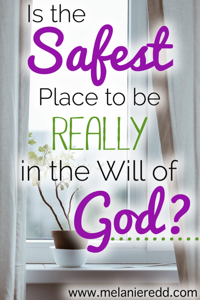 "We hear it said often, ""The safest place to be is in the will of God."" It sounds very comforting and true, but is it biblical? Is it true? That's the trust we are considering today on the blog. Why not stop by for a visit?"