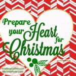 How to Prepare Your Heart for Christmas