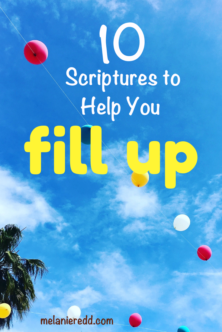 10 Powerful Scriptures to Help You to FILL Up When You Are Empty #fillup #empty #full #hope