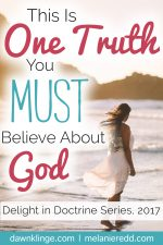 This is One Truth You MUST Believe About God