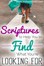 Scriptures to Help You FIND What You're Looking For