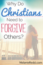 Why do  Christians Need to FORGIVE Others?