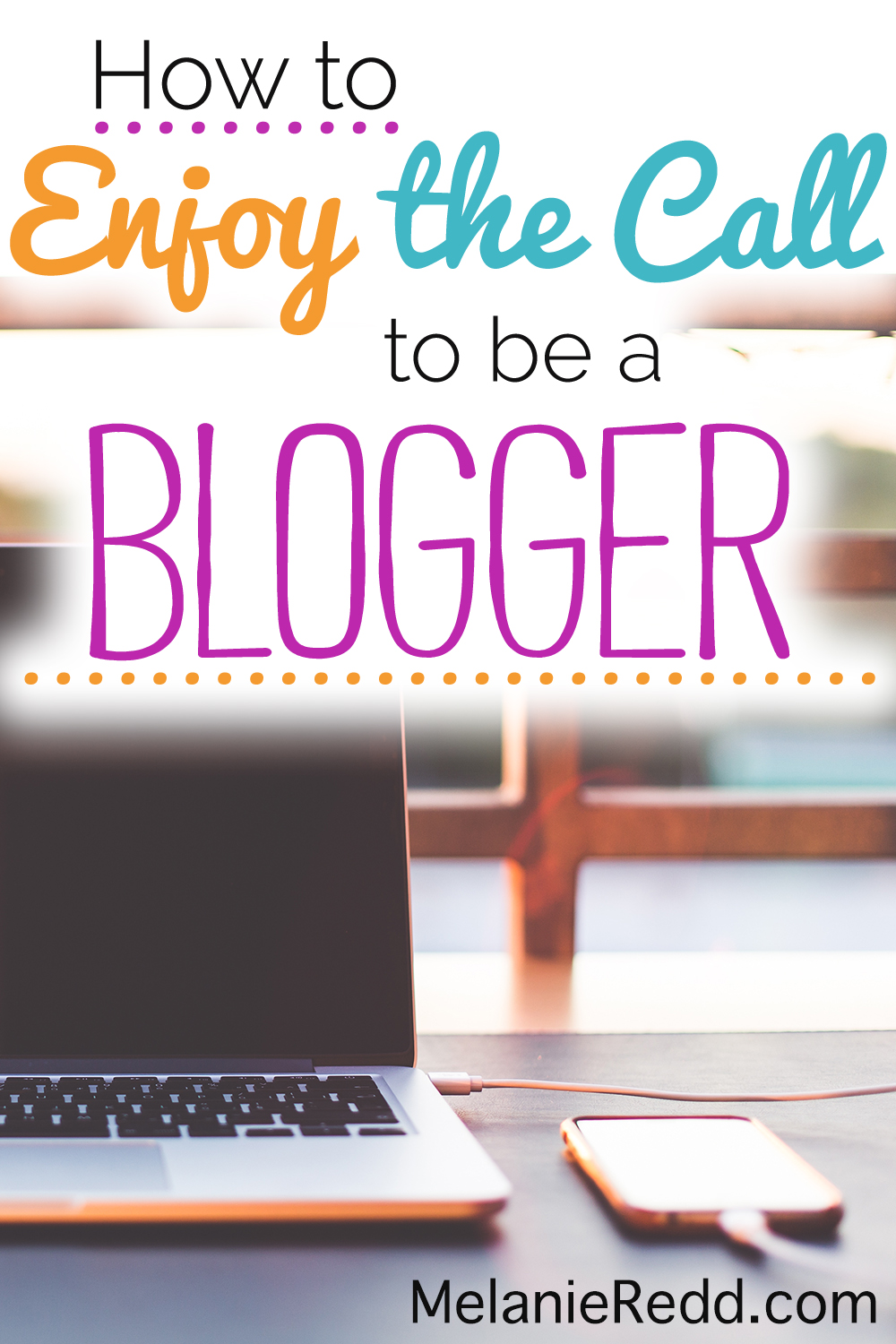 Though this ministry looks NOTHING like I imagined it would when we first began, I know I am exactly where God wants me to be today. How about you? Are you enjoying your call to blog? Are there some things you can do make it better. That's what this post will show you... How to really enjoy the call to be a blogger. #blogging #Christianblogger