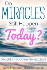 Do Miracles Really Still Happen in our lives Today?