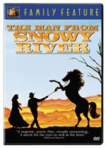 Looking for some Movies to Watch this summer? How about Snowy River?