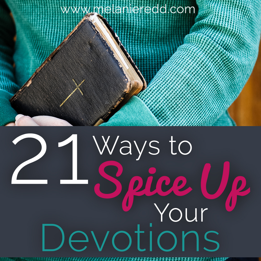 21 Ways to spice up devotions