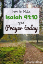 How to make Isaiah 41:10 your prayer today
