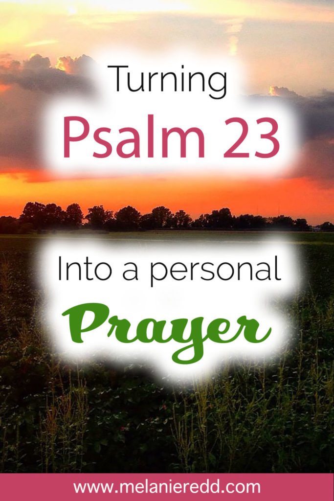 Turning Psalm 23 into a Personal Prayer