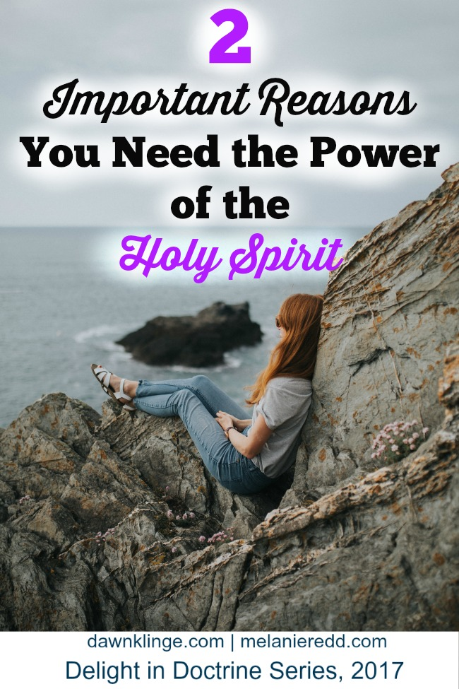 2 Important Reasons you NEED the Power of the Holy Spirit