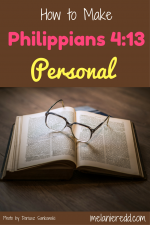 How to make Philippians 4:13 personal