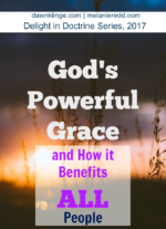 God's Powerful Grace: and how it benefits all people
