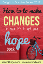 How to make changes in your life to get your HOPE back