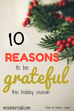 10 Reasons to be GRATEFUL this holiday season