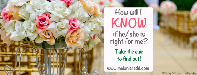 How will I know that he is the right one for me? Quiz