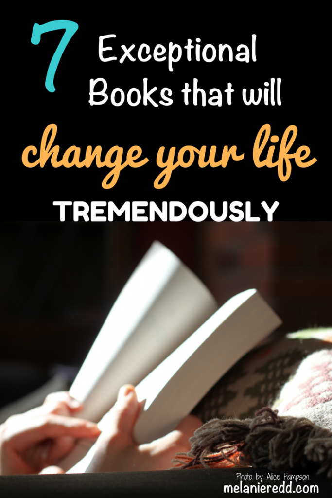 Are you looking for some positive new books to read? Books that will make a difference in your life? 7 Exceptional Books that will Change Your Life Tremendously. #books #greatreads #inspirational #lifechanging