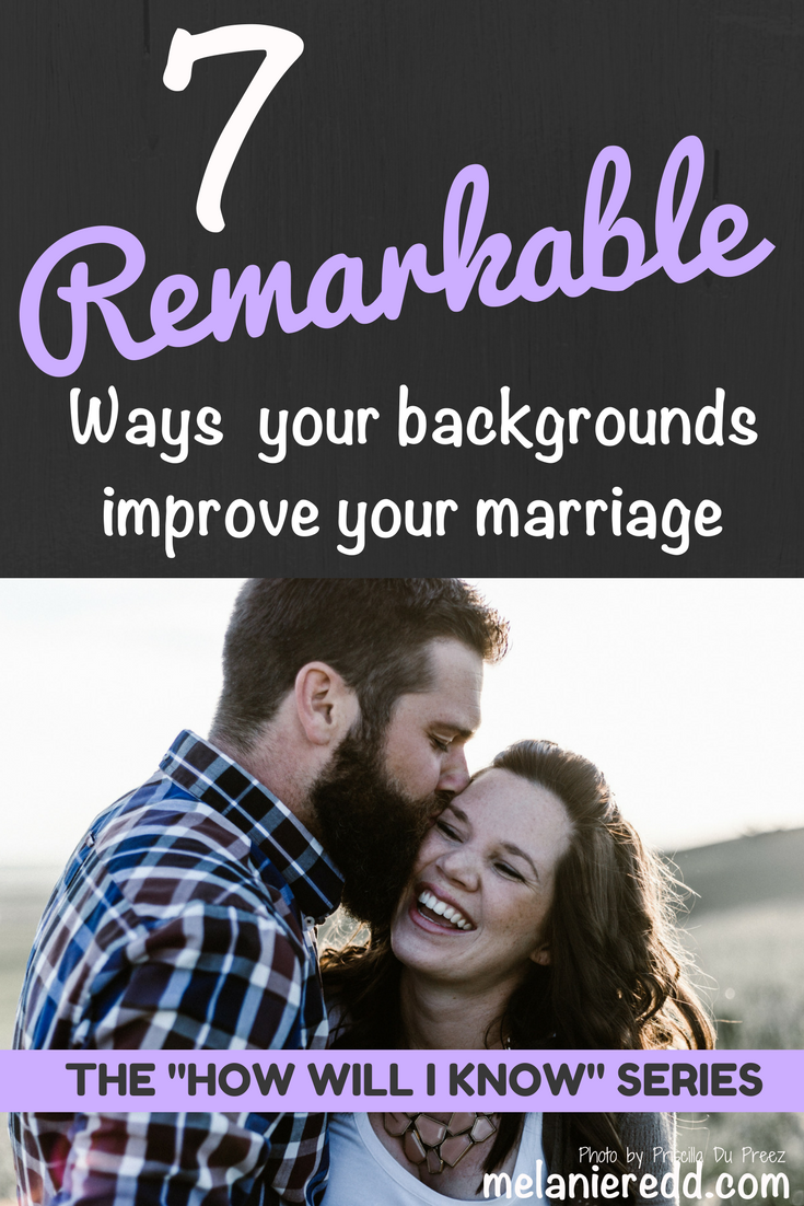 Are your backgrounds similar or very different? Common ground in our backgrounds can help our marriages and relationships! Here are 7 remarkable ways your backgrounds improve your marriage. Why not drop by to learn more? #marriage #relationships #dating #help