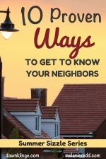 10 proven ways to get to know your neighbors