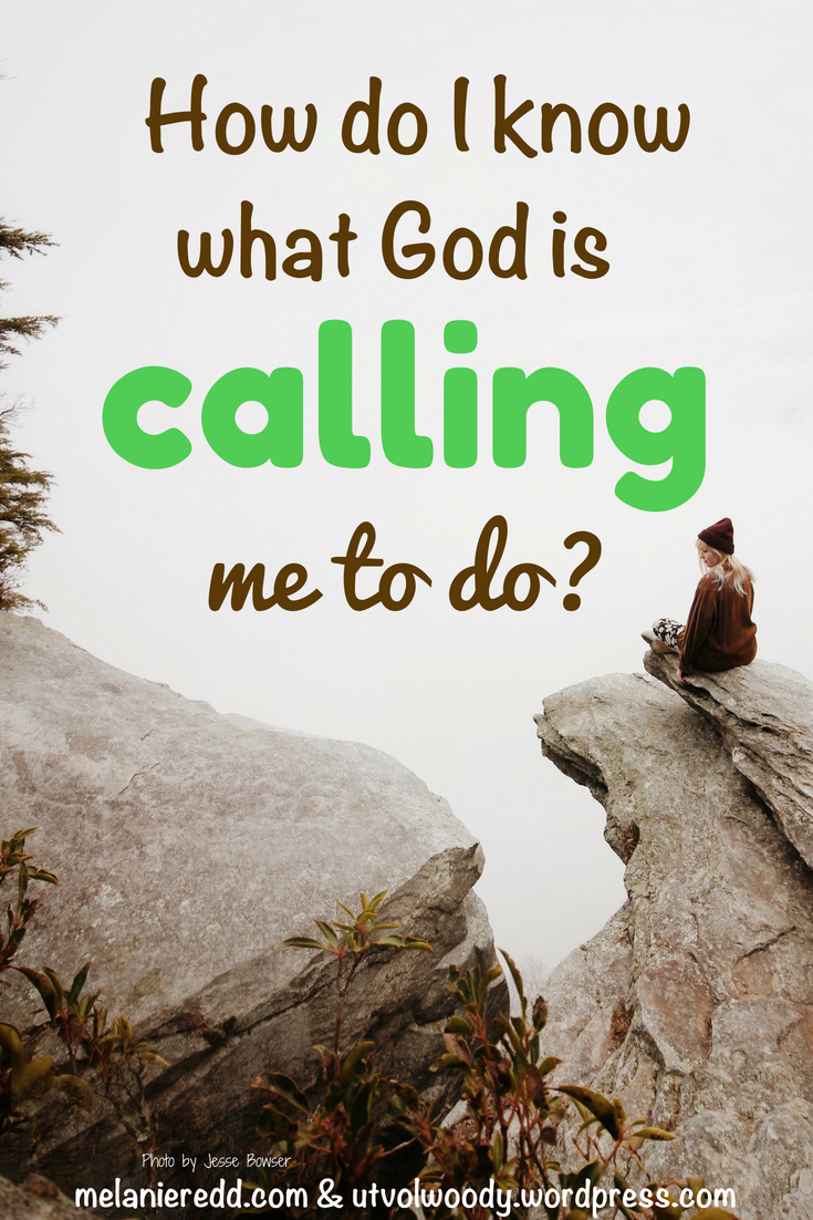 How do I know what God is calling me to do? #calling #purpose #hope #future #Godswill_