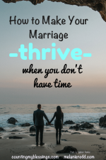 How to Make Your Marriage Thrive When You Don't Have Time