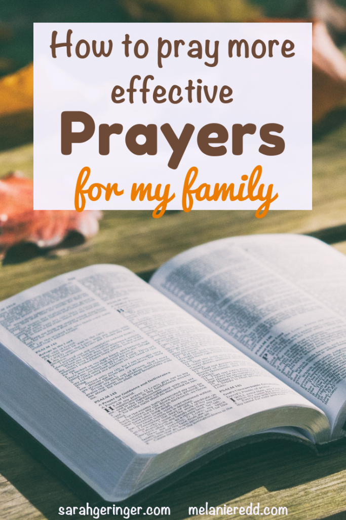 Do you feel like you are falling short in your prayer life? Need an easier way to improve? Discover how to pray more effective prayers for my family. #prayers #family #marriage #prayersformyfamily