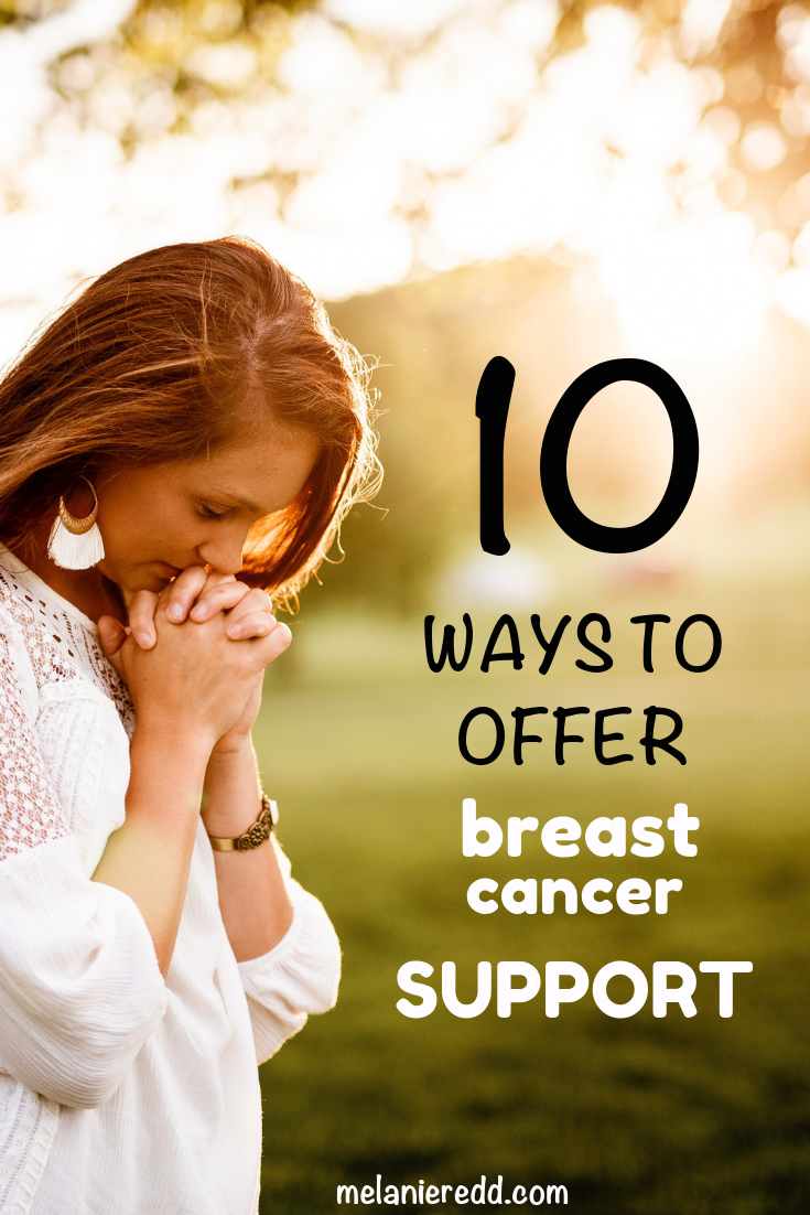 Breast cancer. It's one of the hardest challenges anyone ever has to deal with. Here are 10 ways to offer breast cancer support to someone you love. #breastcancer #cancer #cancersupport