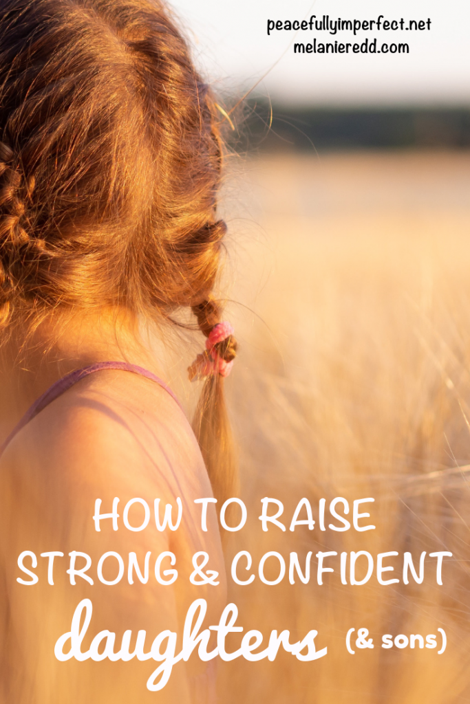 Raising kids is tough. Raising confident kids is even harder. Here are some tips to help. Discover how to raise strong and confident daughters (and sons). #raisingdaughters #confidentdaughters #raisinggirls