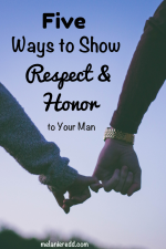 Five Ways to Show Respect and Honor to Your Man