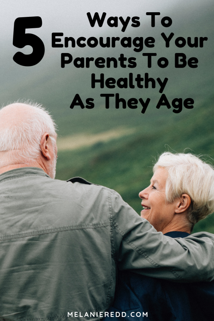 Dealing with aging parents and caring for them can be a challenge. Here are some thoughts and ideas for coping better and assisting them as they age. These are 5 Ways To Encourage Your Parents To Be Healthy As They Age. #healthyparents #agingparents #caringforparents #eldercare