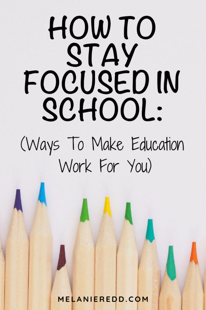 It's easy to lose steam as you are pursuing your degree. Here is How To Stay Focused In School: Ways To Make Education Work For You.