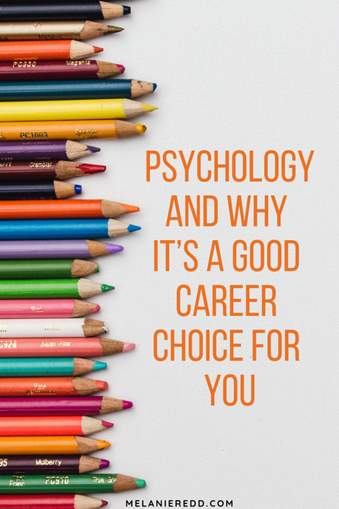 Choosing a career path is hard. There are so many great choices and options out there. Discover Psychology and Why It's A Good Career Choice For You.