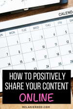 How to Positively Share Your Content Online