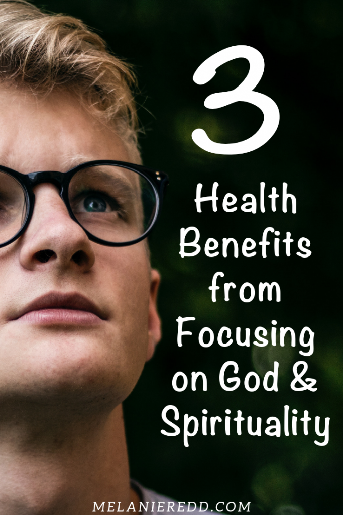 All humans have a curiosity about God, spirituality, and matters of eternity. But, are there actually health benefits from focusing on God and spirituality? #spirituality #healthbenefits